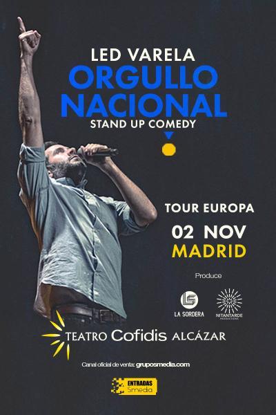 Led Varela - Orgullo nacional - Teatro Cofidis