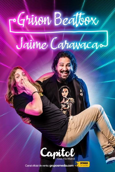 Jaime Caravaca & Grison Beatbox desde La Resistencia
