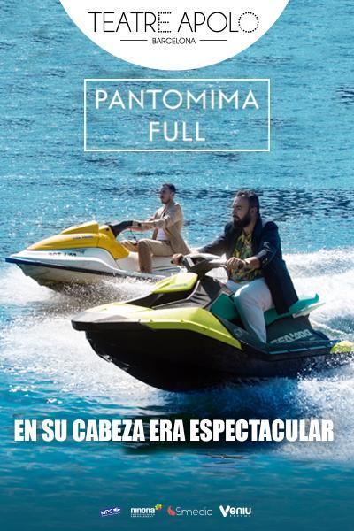 Pantomima Full - En su cabeza era espectacular - Barcelona