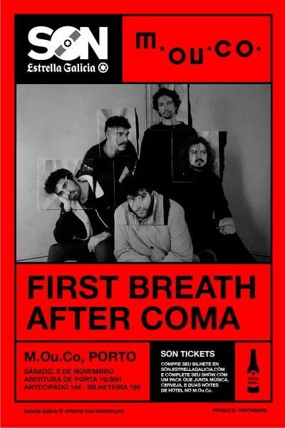 First Breath After Coma no Porto | SON Estrella Galicia
