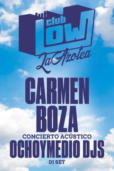 Carmen Boza + Ochoymedio DJs en La Azotea del Low Club (Madrid)