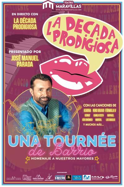 Una Tournée de Barrio (con Jose Manuel Parada y La Década Prodigiosa)
